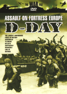 The War File: D-Day - Assault on Fortress Europe (Normal) [DVD]