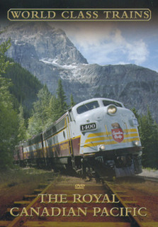 World Class Trains: The Royal Canadian Pacific (Normal) [DVD]