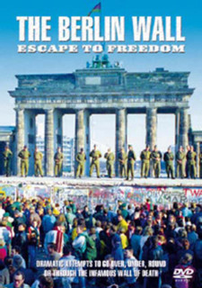 The Berlin Wall: Escape to Freedom (Normal) [DVD]