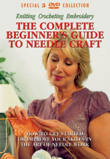 The Complete Beginner's Guide to Needle Craft (Box Set) [DVD]