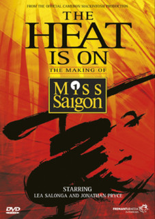 The Heat Is On: The Making of Miss Saigon (Normal) [DVD]