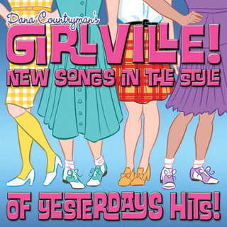 Girlville: New Songs in the Style of Yesterdays Hits! (Album) [CD]