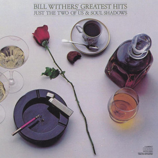 Bill Withers' Greatest Hits (1981) (Album) [CD] [CD / Album]