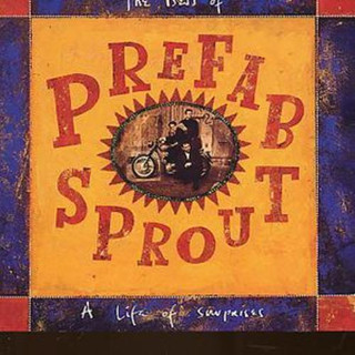 A Life of Surprises: The Best of Prefab Sprout (1992) (Album) [CD]