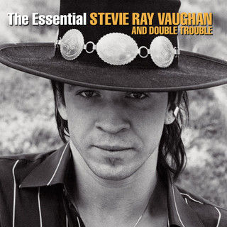 The Essential Stevie Ray Vaughan and Double Trouble (Album) [CD] [CD / Album] (2004)