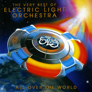 All Over the World: The Very Best of Electric Light Orchestra (Album) [CD] (2016)