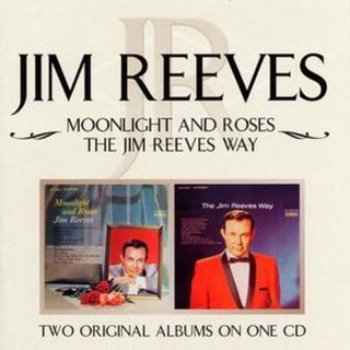 Moonlight and Roses/the Jim Reeves Way (Album) [CD] (2004)