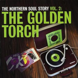 Golden Age of Northern Soul, The - The Golden Torch (Album) [CD] (2007)
