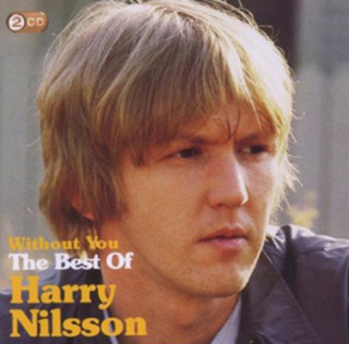 Without You: The Best of Harry Nilsson (Album) [CD] (2011)