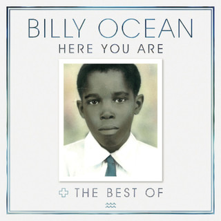 Here You Are: The Best of Billy Ocean (Album) [CD] (2016)