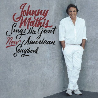 Johnny Mathis Sings the New American Songbook (2017) (Album) [CD]