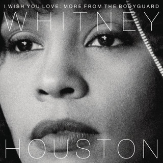 I Wish You Love: More from 'The Bodyguard' (Album) [CD] [CD / Album] (2017)