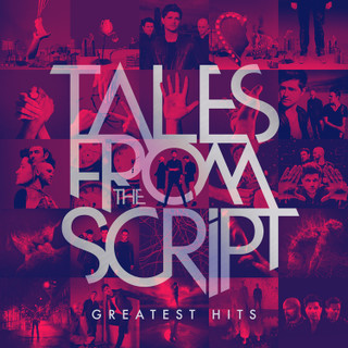 Tales from the Script: Greatest Hits (2021) (Album) [CD]
