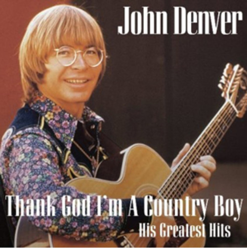 Thank God I'm a Country Boy: His Greatest Hits (Album) [CD] (2010)