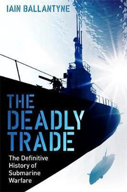 1333 DEADLY TRADE : SUB WARFARE