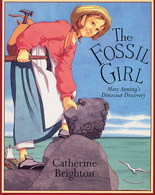The Fossil Girl by Catherine Brighton
