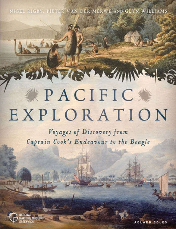 Pacific Exploration - Voyages of Discovery from Captain Cook's Endeavour to the Beagle 7590