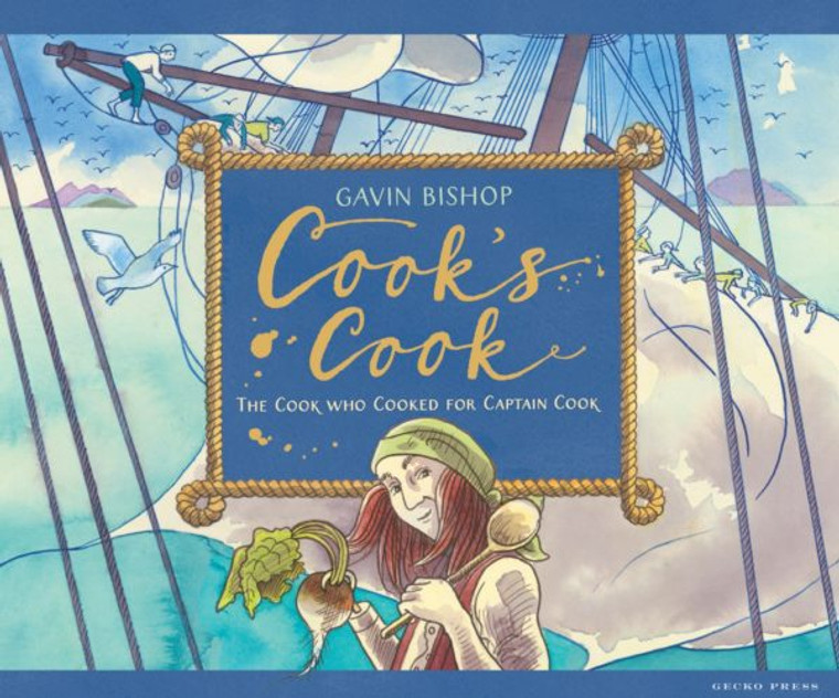 Cook's Cook: The Cook Who Cooked For Captain Cook 5981