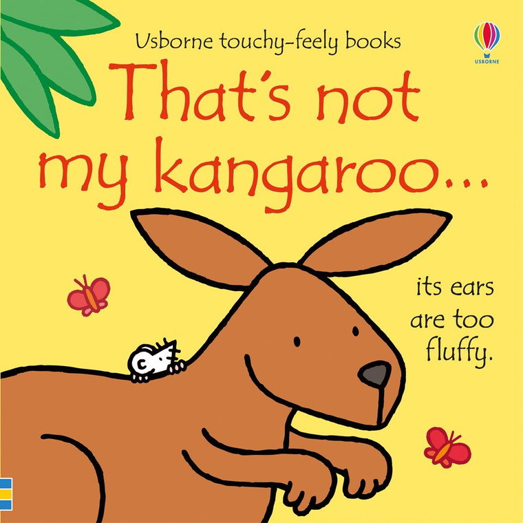 That's Not My Kangaroo... by Fiona Watt, illustrated by Rachel Wells