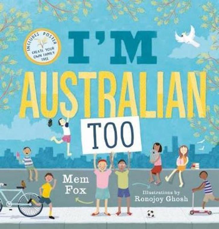 I'm Australian Too + Poster (4149)