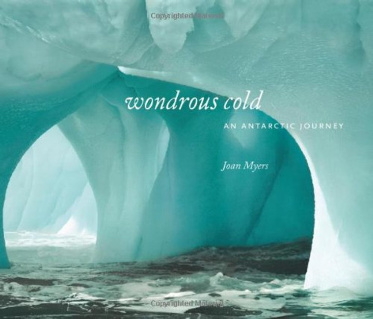 Wondrous Cold: An Antarctic Journey (5366)