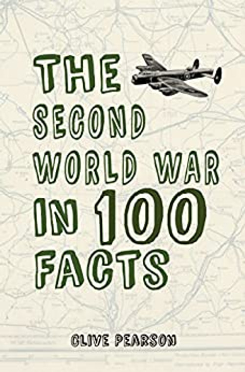 The Second World War in 100 Facts (9163)