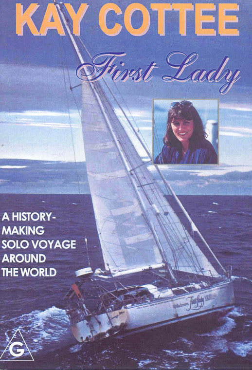 "DVD - Kay Cottee ""First Lady"""
