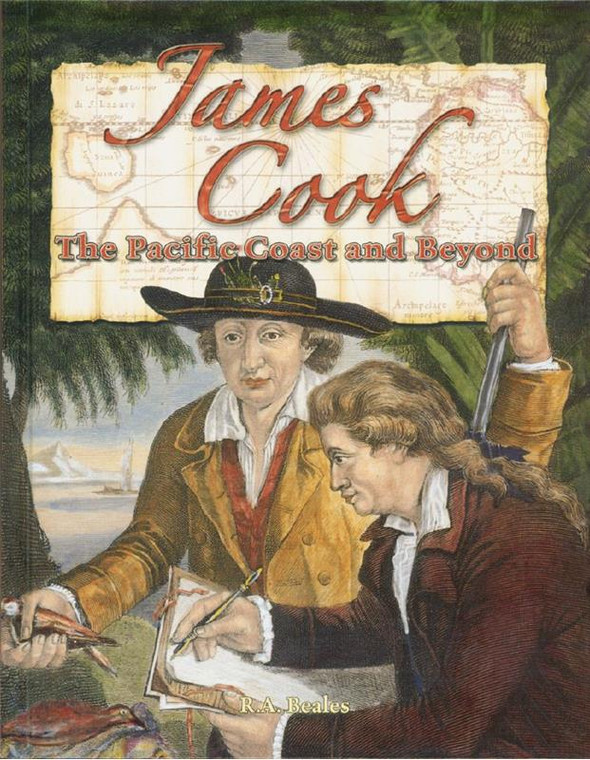James Cook: The Pacific Coast and Beyond by R. A. Beales  5237