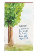 """A Father is Someone You Look Up To Block Canvas 6""""x10"""""""