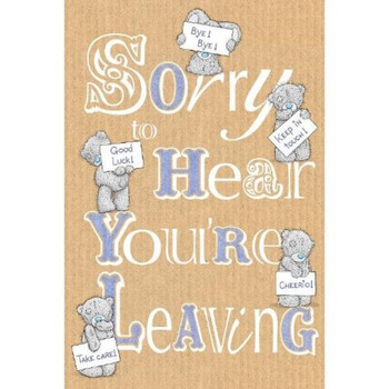 Leaving Me to You Bear Card