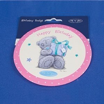 Happy Birthday Me to You Bear Giant Badge