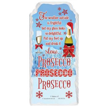 Prosecco Christmas Design Hanging Plaque