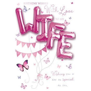 Birthday Wishes with love to my Wife Balloon Boutique Greeting Card