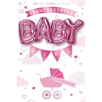 On the birth of your Granddaughter Balloon Boutique Greeting Card