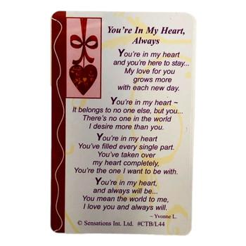 You`re In My Heart, Always....Wallet Card (Sentimental Keepsake Wallet / Purse Card)