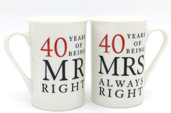 40th Anniversary Gift Set of 2 Mugs 'Mr Right & Mrs Always Right'