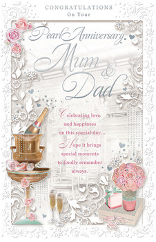 Mum & Dad Pearl Anniversary Congratulations Opacity Card