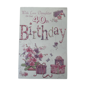 With Love Daughter On Your 40th Birthday Card