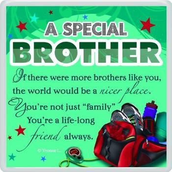 A Special Brother Sentimental Fridge Magnet