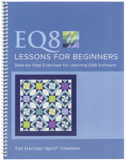 Electric Quilt 8 Lessons For Beginners-B8LESSON - 6579209658439781893824928