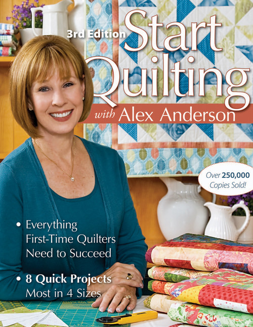 C & T Publishing-Start Quilting With Alex Anderson 3rd -CT-10708 - 9999916006689781571208125