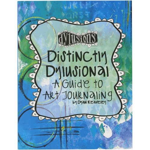 Distinctly Dylusional A Guide To Art Journaling-DYA45113 - 789541045113