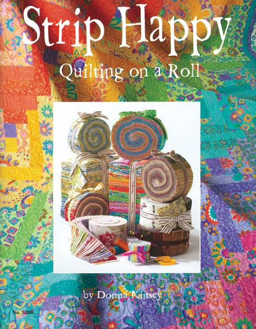 Design Originals-Strip Happy Quilting On A Roll -DO-5306 - 0238630530689781574216165