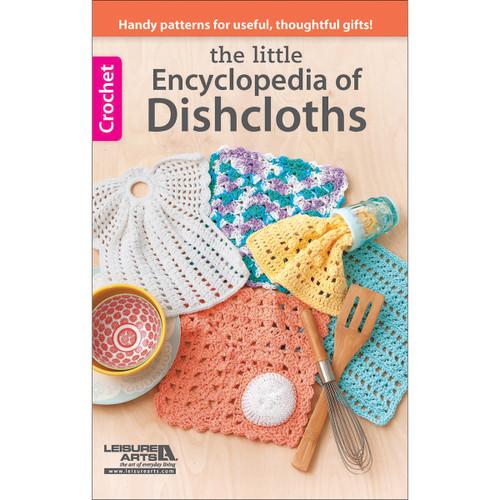 Leisure Arts-Encyclopedia Of Dishcloths -LA-75551 - 0289067555109781464739279