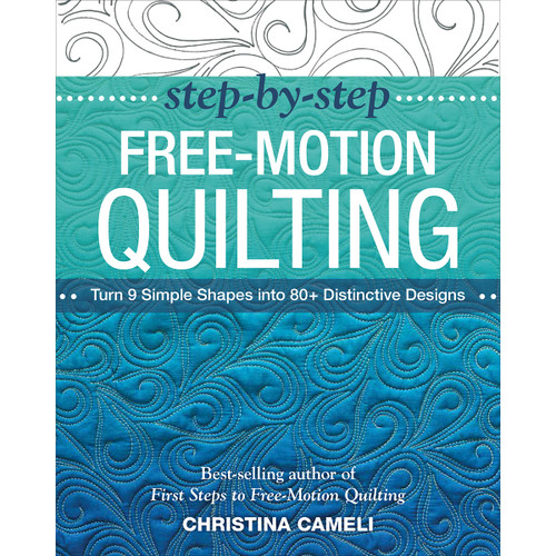 Stash Books-Step-By-Step Free-Motion Quilting -STA-50242 - 9781617450242