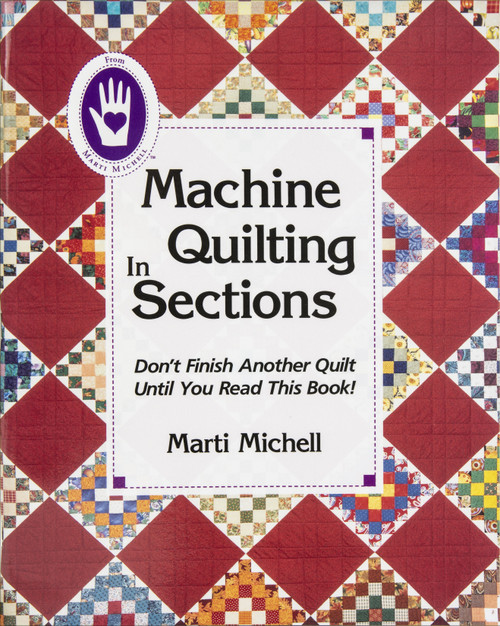 Marti Michell Books-Machine Quilting In Sections -MI-8025 - 715363080254