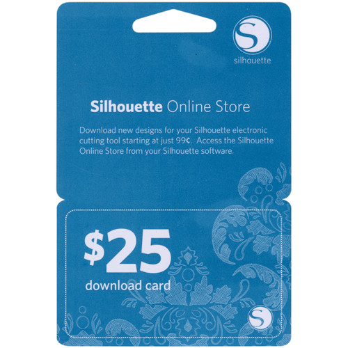 Silhouette $25 Download Card-25DNLD - 814792011652