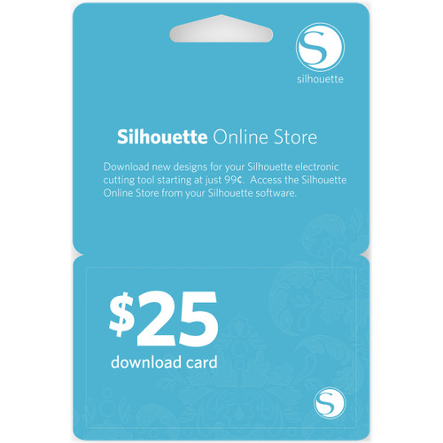 Silhouette $25 Download Card-25DNLD
