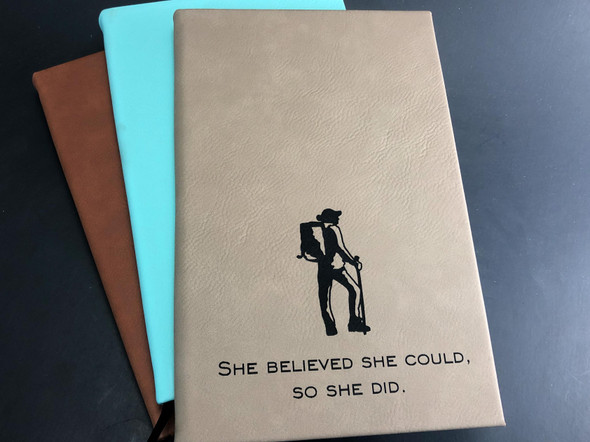 She Believed She Could. So She Did - Journal