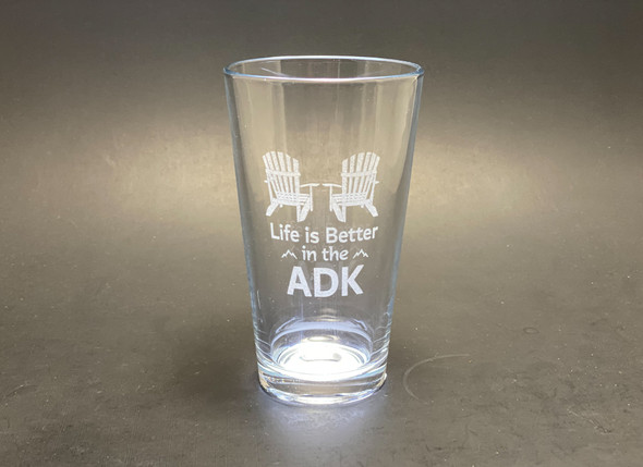 Life is Better in the ADK - Pint Glass